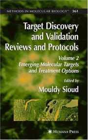 Target Discovery and Validation Reviews and Protocols by Mouldy Sioud