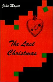Cover of: The Last Christmas | John Mayne