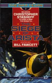 Cover of: The Siege of Arsita: Featuring Christoph (War Years)
