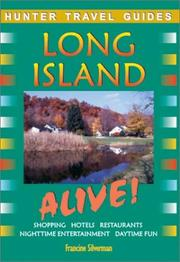 Cover of: Long Island Alive! (Alive Guides Series) | Francine Silverman