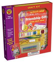 Cover of: Friendship Gifts Craft Kit | School Specialty Publishing