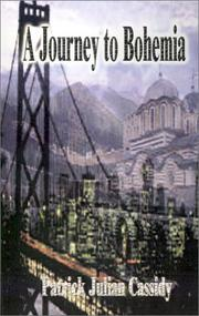 Cover of: A Journey to Bohemia | Patrick Julian Cassidy