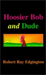 Cover of: Hoosier Bob and Dude
