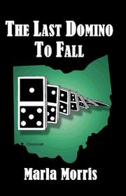 Cover of: The Last Domino to Fall