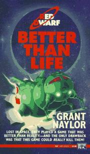 Cover of: Better than Life (Red Dwarf) | Grant Naylor