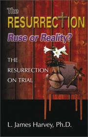 Cover of: The Resurrection- Ruse of Reality?