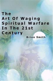 Cover of: The Art of Waging Spiritual Warfare