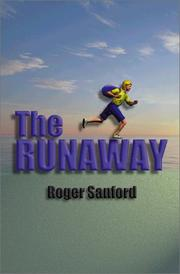 Cover of: The Runaway | Roger Sanford