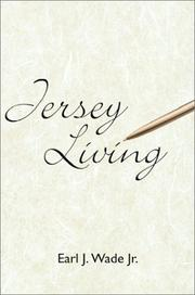 Cover of: Jersey Living | Earl J., Jr. Wade