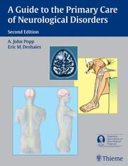 Cover of: A Guide to the Primary Care of Neurological Disorders | A. John, M.D. Popp