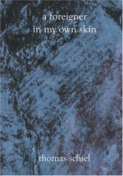 Cover of: A Foreigner in My Own Skin | Thomas Schiel
