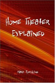 Cover of: Home Theater Explained | Marc Rochkind