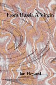 Cover of: From Russia a Virgin | Ian Howard