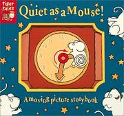 Quiet As a Mouse!