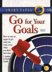 Cover of: Go for Your Goals (Smart Tapes) | Michael Podolinsky