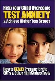 Cover of: Help Your Child Overcome Test Anxiety & Achieve Higher Test Scores | Dick Methia