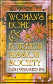 Womans Home and Foreign Mission Society Guide and Program Book (2002)