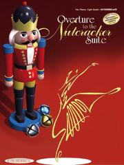 Cover of: Overture to the Nutcracker Suite