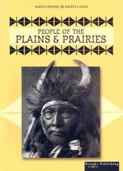 Cover of: People of the  Plains & Prairies (Native People, Native Lands)
