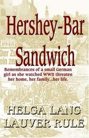 Cover of: Hershey Bar Sandwich | Helga L. L. Rule