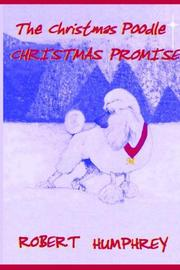 Cover of: The Christmas Poodle - the Christmas Promise | Robert Humphrey