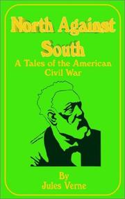 Cover of: North Against Sourth: A Tale of the American Civil War