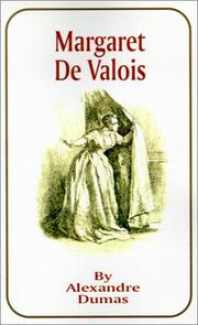 Reine Margot by Alexandre Dumas
