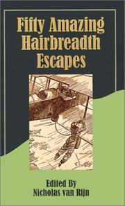 Cover of: Fifty Amazing Hairbreadth Escapes