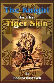 Cover of: The Knight in the Tiger Skin | Shot