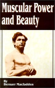 Cover of: Muscular power and beauty