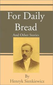 Cover of: For Daily Bread and Other Stories