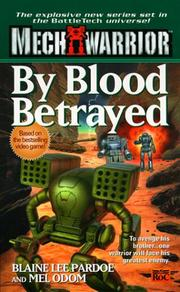 Cover of: Mechwarrior 3: By Blood Betrayed (Mechwarrior, 3)