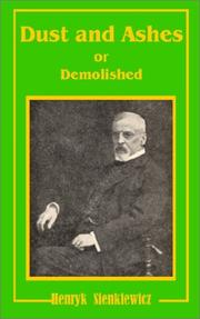 Cover of: Dust and Ashes or Demolished