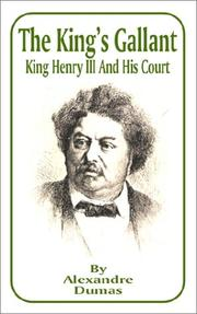 The king's gallant by Alexandre Dumas