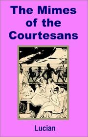 Cover of: The Mimes of the Courtesans