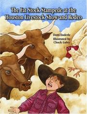 Cover of: The Fat Stock Stampede at the Houston Livestock Show and Rodeo