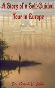 Cover of: A Story of Self Guided Tour in Europe