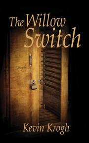Cover of: The Willow Switch | Kevin Krogh