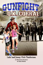 Cover of: Gunfight at the O.K. Corral | Gayle Martin