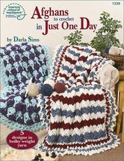 Cover of: Afghans to Crochet in Just One Day (1339)
