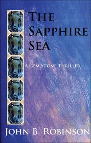 Cover of: The Sapphire Sea | John B. Robinson