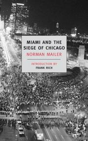 Cover of: Miami and the siege of Chicago: an informal history of the Republican and Democratic conventions of 1968