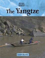 Cover of: Rivers of the World - The Yangtze (Rivers of the World)