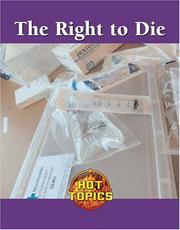 Cover of: Right to Die (Hot Topics)