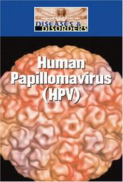 Cover of: Human Papillomavirus (HPV) (Diseases and Disorders)