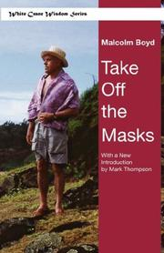 Cover of: Take off the Masks (White Crane Wisdom) | Malcolm Boyd