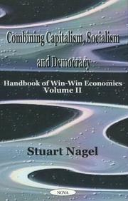 Cover of: Combining Capitalism, Socialism and Democracy