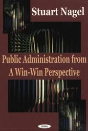 Cover of: Public Administration from a Win Win Perspective
