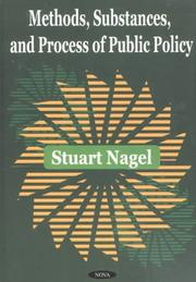 Cover of: Methods, Substances, and Process of Public Policy