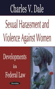 Sexual harassment and violence against women by Charles V. Dale